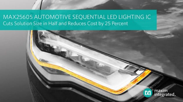 Maxim、サイズを1/2に小型化しコストを25%削減する車載シーケンシャルLED照明ICを発表